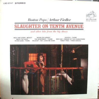 Boston Pops / Arthur Fiedler - Slaughter On Tenth Avenue (And Other Hits From The Big Shows)