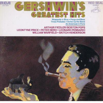 Gershwin / Arthur Fiedler Conducting Boston Pops, Leontyne Price, Peter Nero, Leonard Pennario, William Warfield, Skitch Henderson - 1979 - Gershwin's Greatest Hits