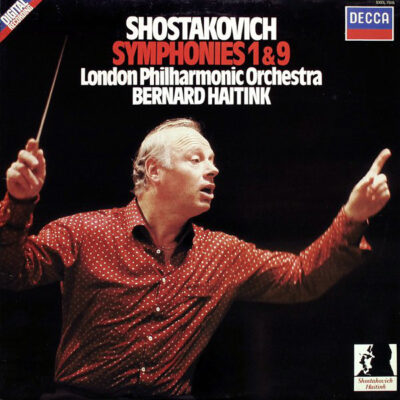 Shostakovich, London Philharmonic Orchestra, Bernard Haitink - 1981 - Symphonies 1 & 9