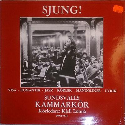 Sundsvalls Kammarkör - 1980 - Sjung!