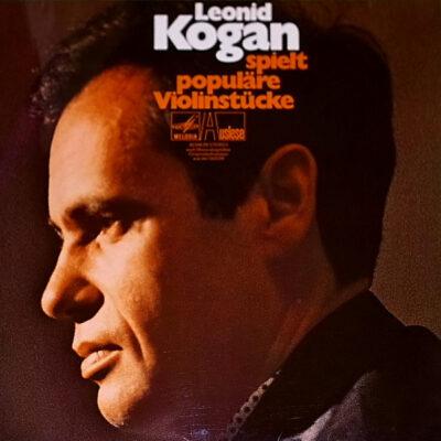 Leonid Kogan - Leonid Kogan Spielt Populäre Violinstücke