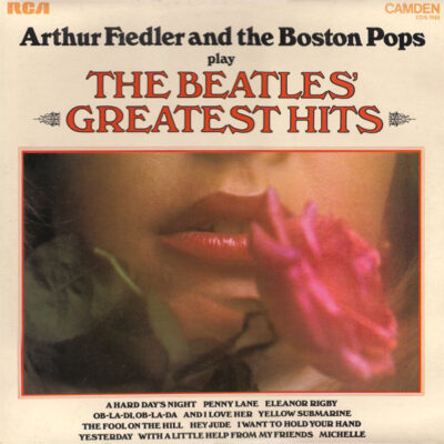 Arthur Fiedler And The Boston Pops - 1971 - Play The Beatles' Greatest Hits