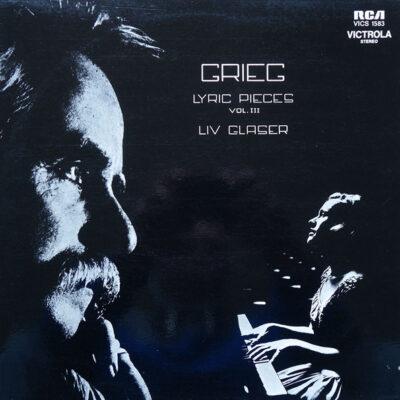 Grieg, Liv Glaser - Lyric Pieces Vol. III