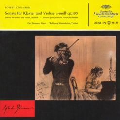 Robert Schumann, Carl Seemann ∙ Wolfgang Schneiderhan - 1956 - Sonate für Klavier Und Violine A-moll Op. 105