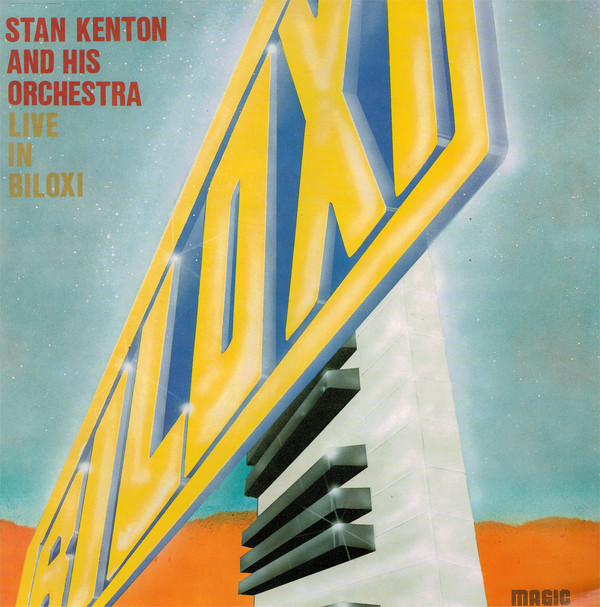 Stan Kenton And His Orchestra - 1989 - Live In Biloxi