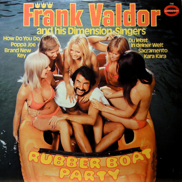 Frank Valdor And His Dimension-Singers - 1972 - Rubber Boat Party