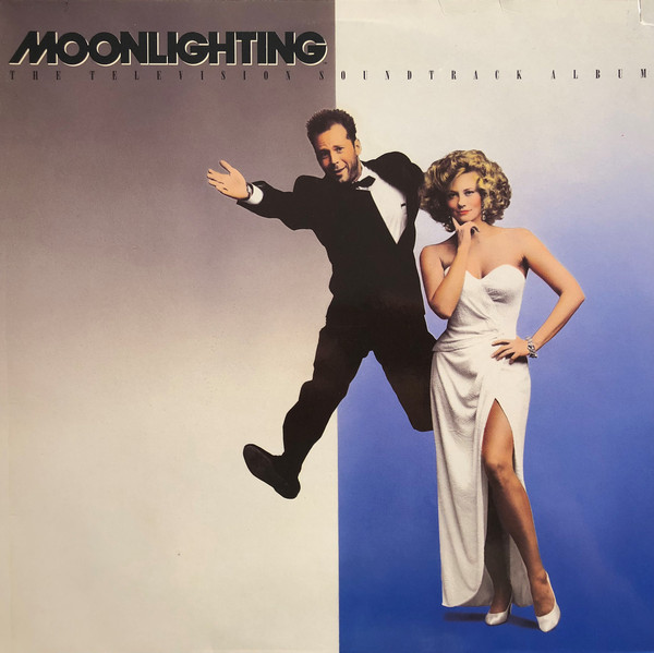 Various - 1987 - Moonlighting (The Television Soundtrack Album)